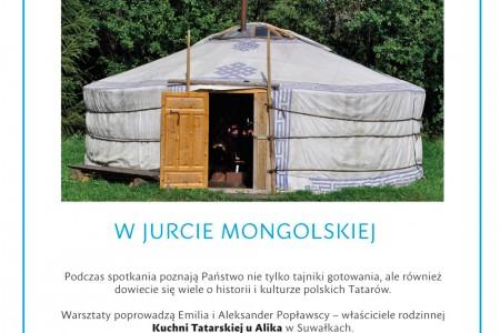 WARSZTATY KULINARNE W JURCIE MONGOLSKIEJ